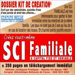 SCI FAMILIALE à capital fixe ou variable